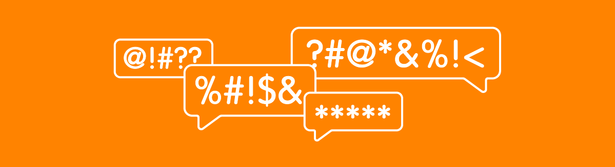 Speech bubbles with symbols representing expletives and negative customer comments