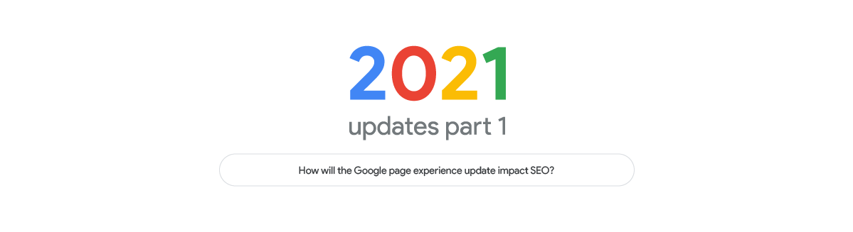 How will the Google Page Experience update impact SEO?